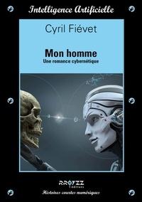Cyril Fiévet - Mon homme.