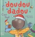Cyril Garcia et André Cadoret - Le doudou de dadou  : C'est Noël.