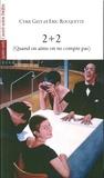Cyril Gély et Eric Rouquette - 2+2 - (Quand on aime on ne compte pas).