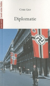 Cyril Gély - Diplomatie.