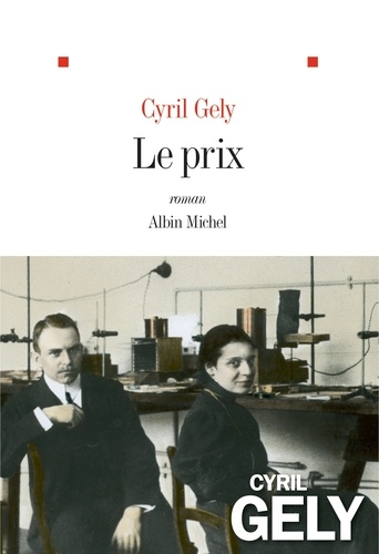 Le Prix - Cyril Gely - Format ePub - 9782226432858 - 11,99 €