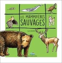 Cyril Girard - Les mammifères sauvages.