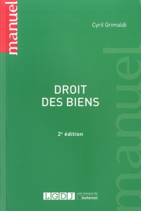 Cyril Grimaldi - Droit des biens.
