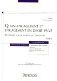 Cyril Grimaldi - Quasi-engagement et engagement en droit privé - Recherches sur les sources de l'obligation.