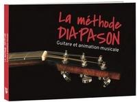 Cyril Grimbert et Paul Ferrand - La Méthode Diapason - Guitare et animation musicale.