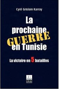 Deedr.fr La prochaine guerre en Tunisie Image