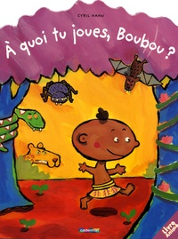 Cyril Hahn - A quoi tu joues, Boubou ?.