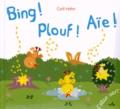 Cyril Hahn - Bing ! Plouf ! Aïe !.