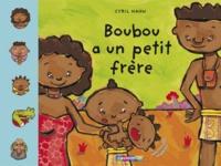 Cyril Hahn - Boubou a un petit frère.
