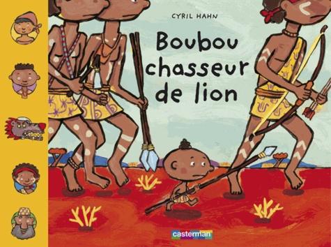 Cyril Hahn - Boubou chasseur de lion.
