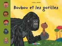Cyril Hahn - Boubou et les gorilles.