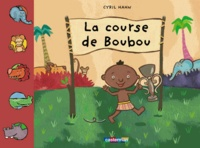 Cyril Hahn - La course de Boubou.