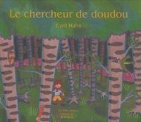 Cyril Hahn - Le chercheur de doudou.