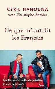 Cyril Hanouna et Christophe Barbier - Ce que m'ont dit les Français.