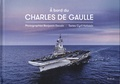 Cyril Hofstein et Benjamin Decoin - A bord du Charles de Gaulle.