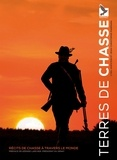 Cyril Hofstein et Jean-Christophe Marmara - Terres de chasse.