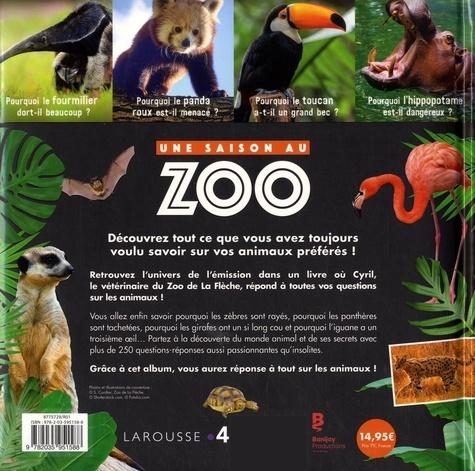 Une Saison au zoo. Le grand livre des pourquoi