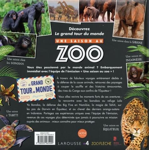 Une Saison au Zoo. Le grand tour du monde