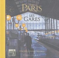 Cyril Joscet et Laure Crech'Riou - Les gares - Carnet de Paris.