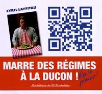 Cyril Laffitau - Marre des régimes à la ducon ! - Vive le plaisir !.