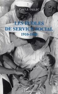 Cyril Le Tallec - Les écoles de service social 1910-1940.
