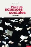 Cyril Lemieux et Laurent Berger - Pour les sciences sociales - 101 livres.