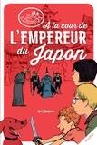 Cyril Lepeigneux et Alban Marilleau - À la cour de l'Empereur du Japon.