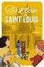 Cyril Lepeigneux - L'écrin de saint Louis.