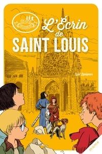 Cyril Lepeigneux et Alban Marilleau - L'Écrin de Saint Louis.