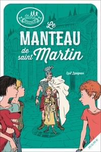 Cyril Lepeigneux - Le manteau de saint Martin.