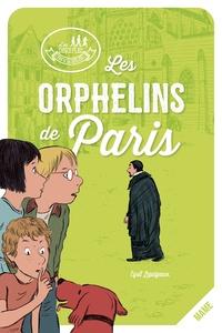 Cyril Lepeigneux - Les orphelins de Paris.