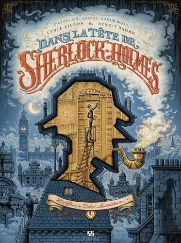 Dans la tête de Sherlock Holmes - Tome 1 - L'affaire du ticket scandaleux