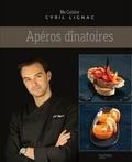 Cyril Lignac - Apéros dînatoires.