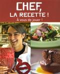 Cyril Lignac - Chef, la recette !.