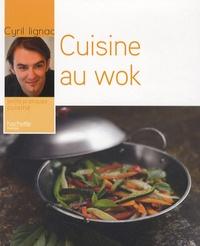 Cyril Lignac - Cuisine au wok.