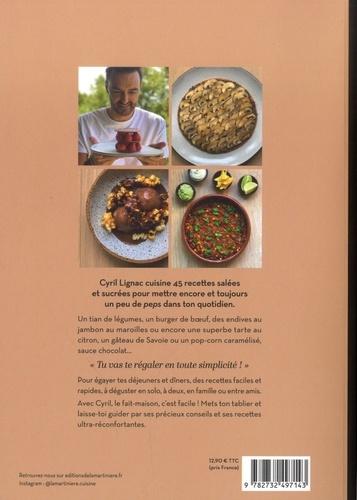 Fait maison Tome 3 45 recettes du quotidien rapides & faciles