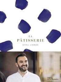 Cyril Lignac et Benoît Couvrand - La pâtisserie.
