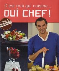 Cyril Lignac - Oui chef ! - Tome 5.