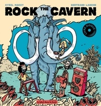 Cyril Maguy et Bertrand Lanche - Rock The Cavern. 1 CD audio