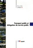 Cyril Mallit et Christophe Lonqueue - Transport public et délégation de service public - Guide pratique.