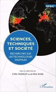 Cyril Masselot et Paul Rasse - Sciences, techniques et société - Recherches sur les technologies digitales.