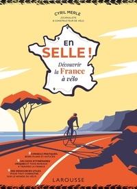 Cyril Merle - En selle ! - Découvrir la France à vélo.