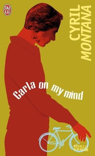 Carla on my mind