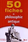 Cyril Morana - 50 fiches de philosophie antique.