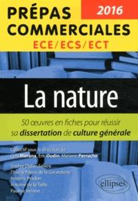 Cyril Morana et Eric Oudin - La nature - 50 oeuvres en fiches pour réussir sa dissertation de culture générale.