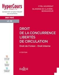 Cyril Nourissat et Blandine De Clavière-Bonnamour - Droit de la concurrence - Libertés de circulation - 6e ed..