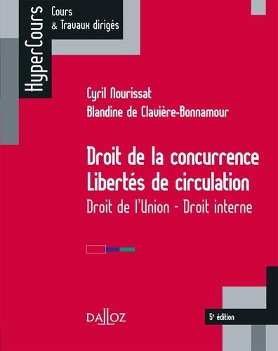 Droit de la concurrence - Libertés de circulation. Droit de l'Union - Droit interne