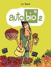 Cyril Pedrosa - Auto Bio (Tome 2).