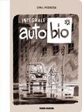 Cyril Pedrosa - Autobio Intégrale : .