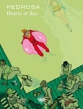 Cyril Pedrosa - Hearts  at Sea - Volume 1.